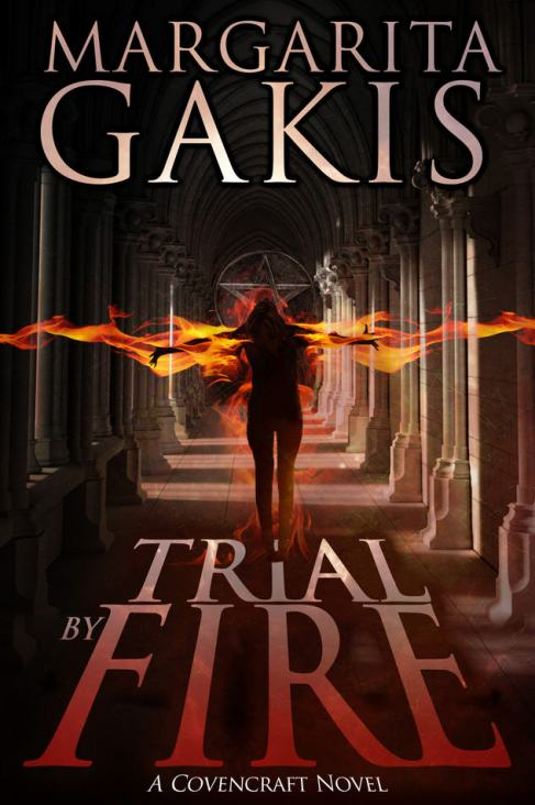 Trial By Fire - A Covencraft Novel